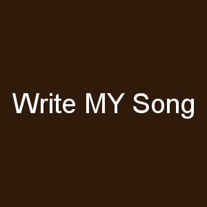 Write MY Song